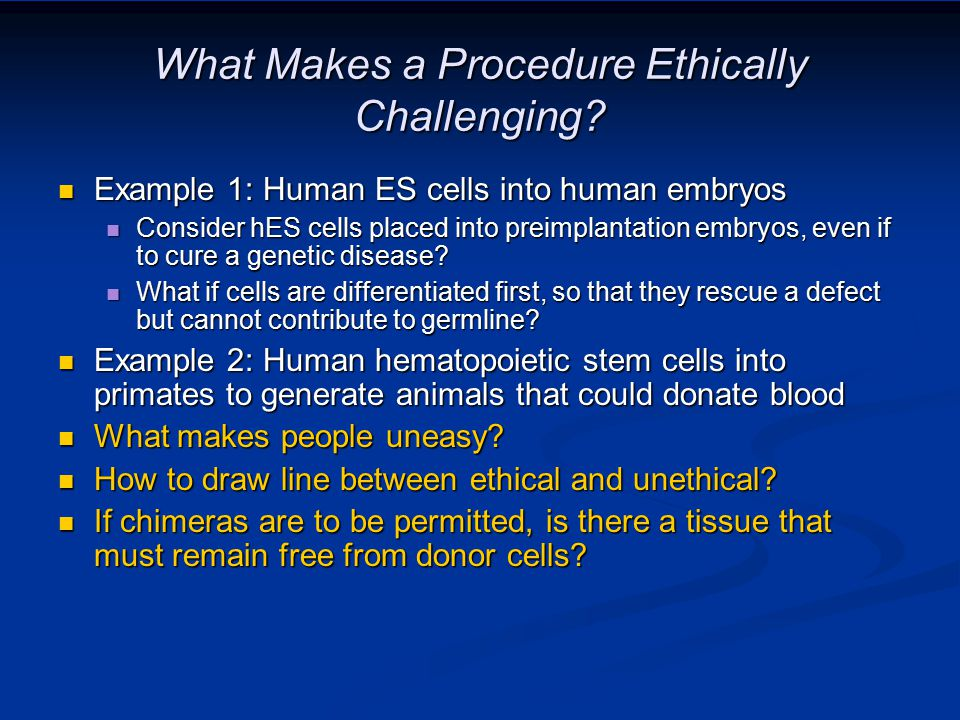 What Makes a Procedure Ethically Challenging.