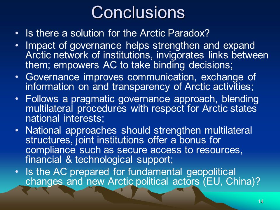 14 Conclusions Is there a solution for the Arctic Paradox.
