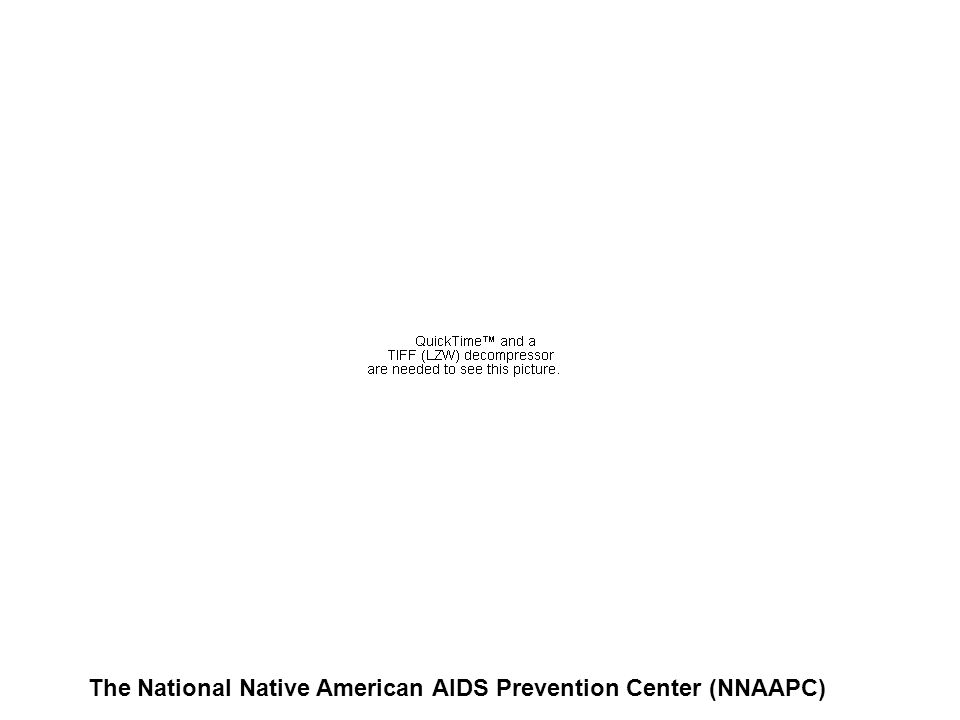 The National Native American AIDS Prevention Center (NNAAPC)