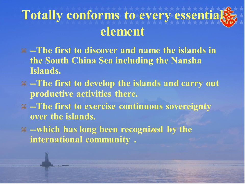   --The first to discover and name the islands in the South China Sea including the Nansha Islands.