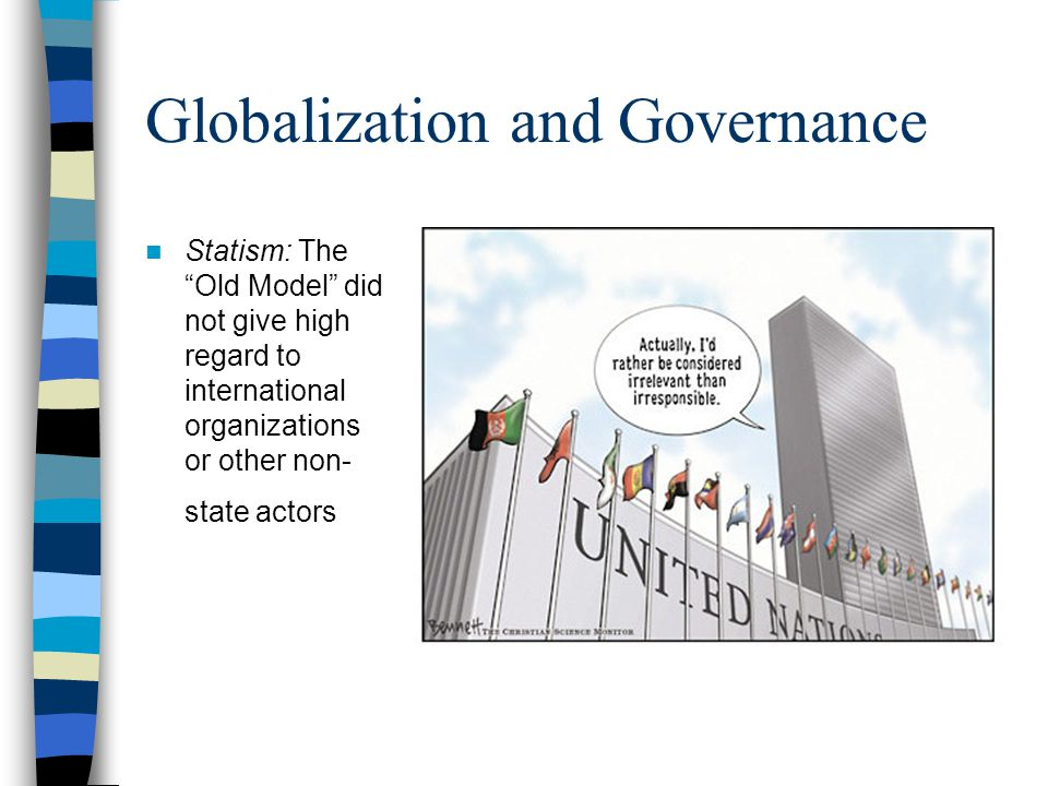 Globalization and Governance Globalization and the State Structural Violence: An Example Lesley Stahl on U.S.