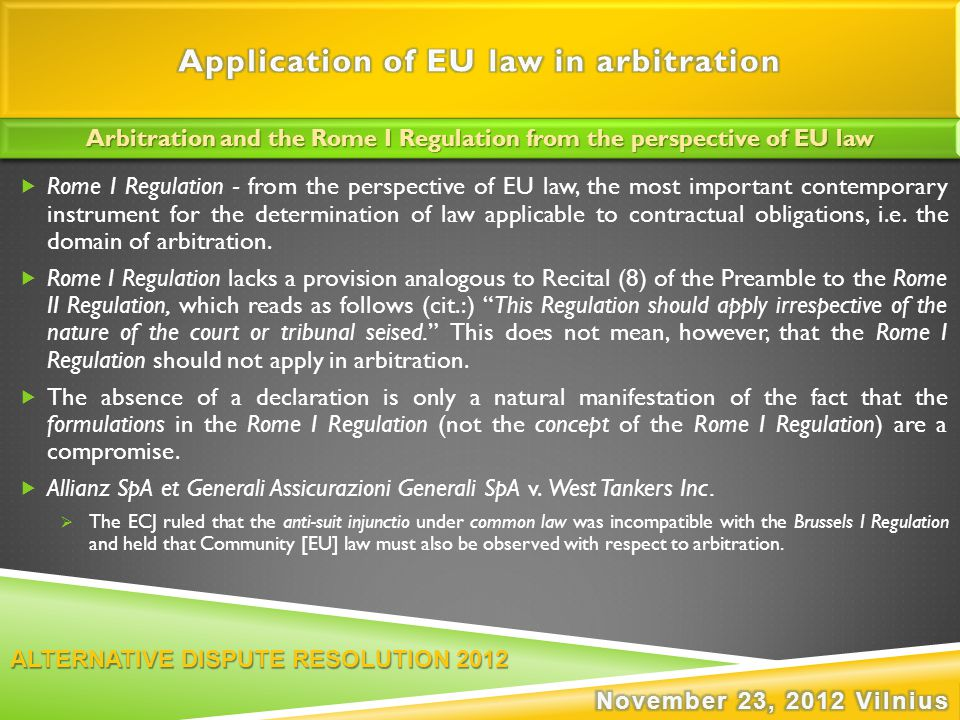  Rome I Regulation - from the perspective of EU law, the most important contemporary instrument for the determination of law applicable to contractua