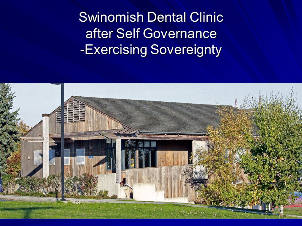 Swinomish Dental Clinic Typical small I/T/U Dental Clinic within the Portland Area Office and located in northwest Washington state Current Staffing consists of 1 Full time Dentist, 1 Part time Dentist, 1 Dental Hygienist, 2 Dental Assistants, 1 Support staff