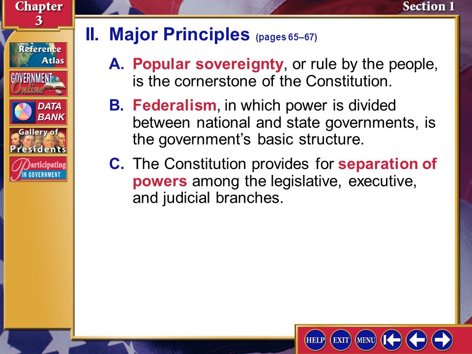 Section 1-4 Why did the Founders not spell out every aspect of how the government would function.