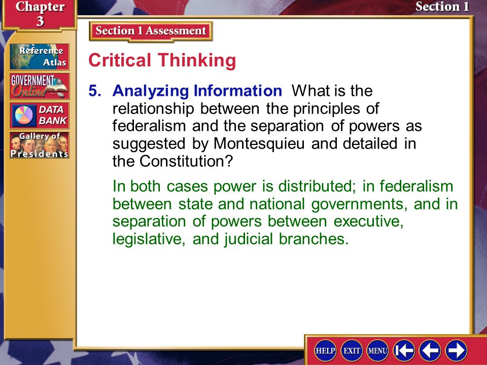 Section 1 Assessment-4 4.Summarize What are the six underlying principles of the Constitution.