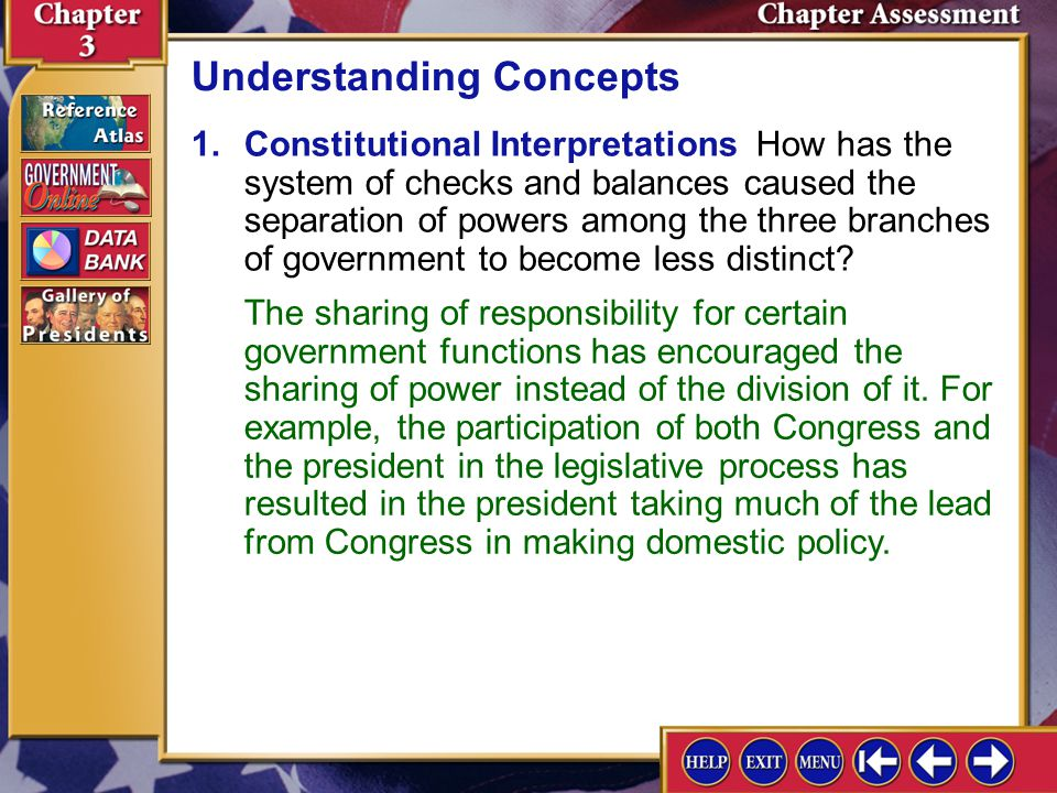Chapter Assessment 6 5.In what ways may the Constitution be changed informally.