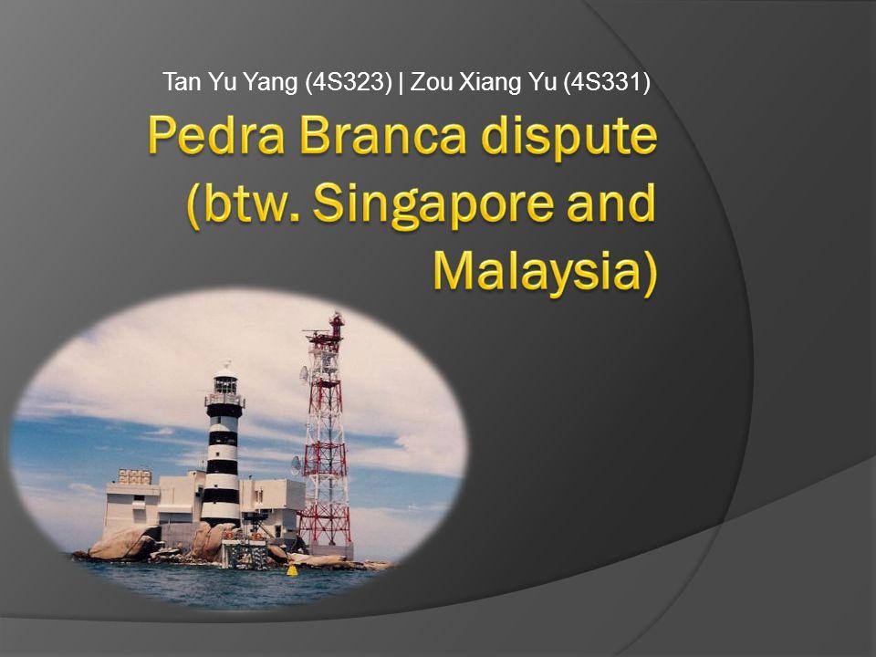 Tan Yu Yang (4S323)   Zou Xiang Yu (4S331)
