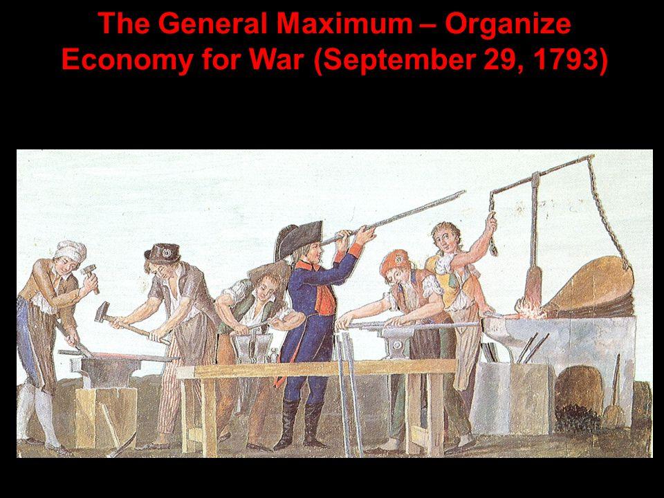 The General Maximum – Organize Economy for War (September 29, 1793)