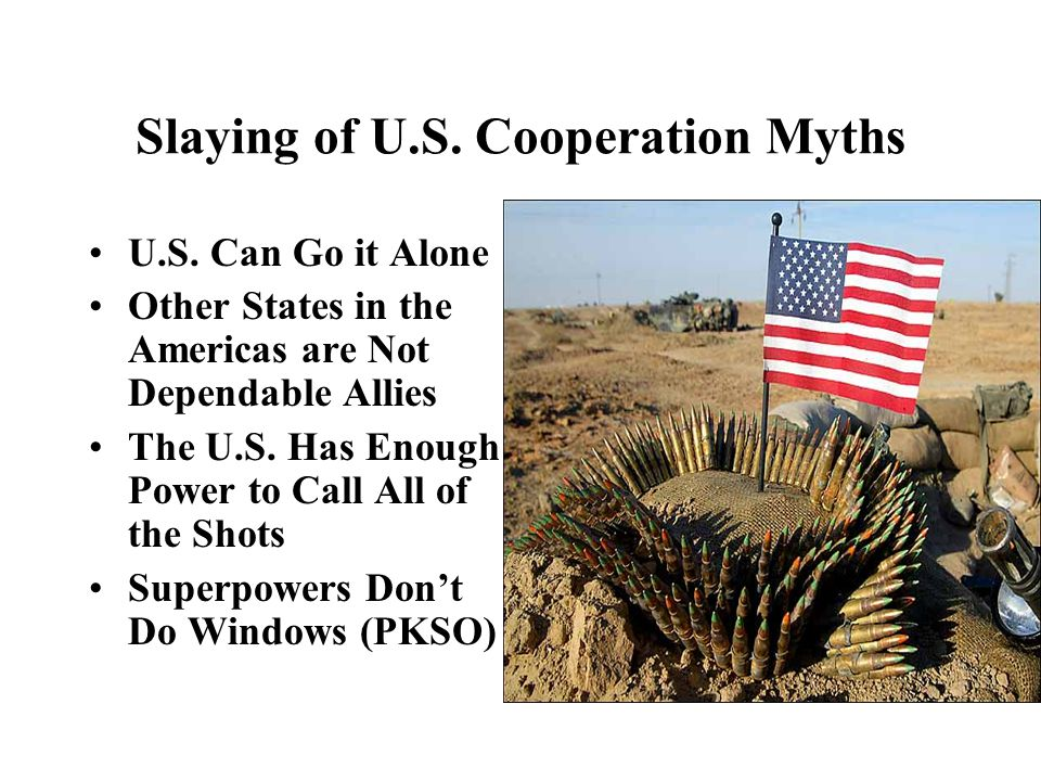 Slaying of U.S. Cooperation Myths U.S.