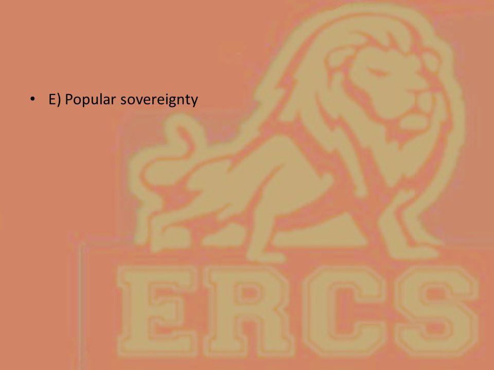 E) Popular sovereignty