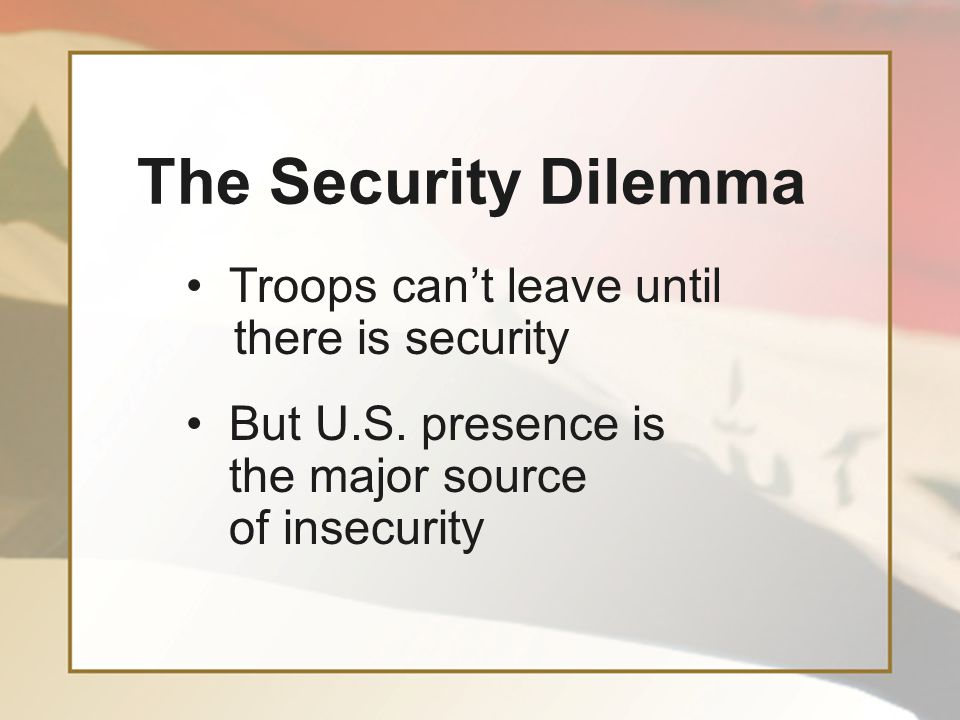 The insurgency is primarily a national resistance against foreign invasion— a natural response that occurs often in history Once the foreign invader is gone, this powerful resistance dynamic will subside