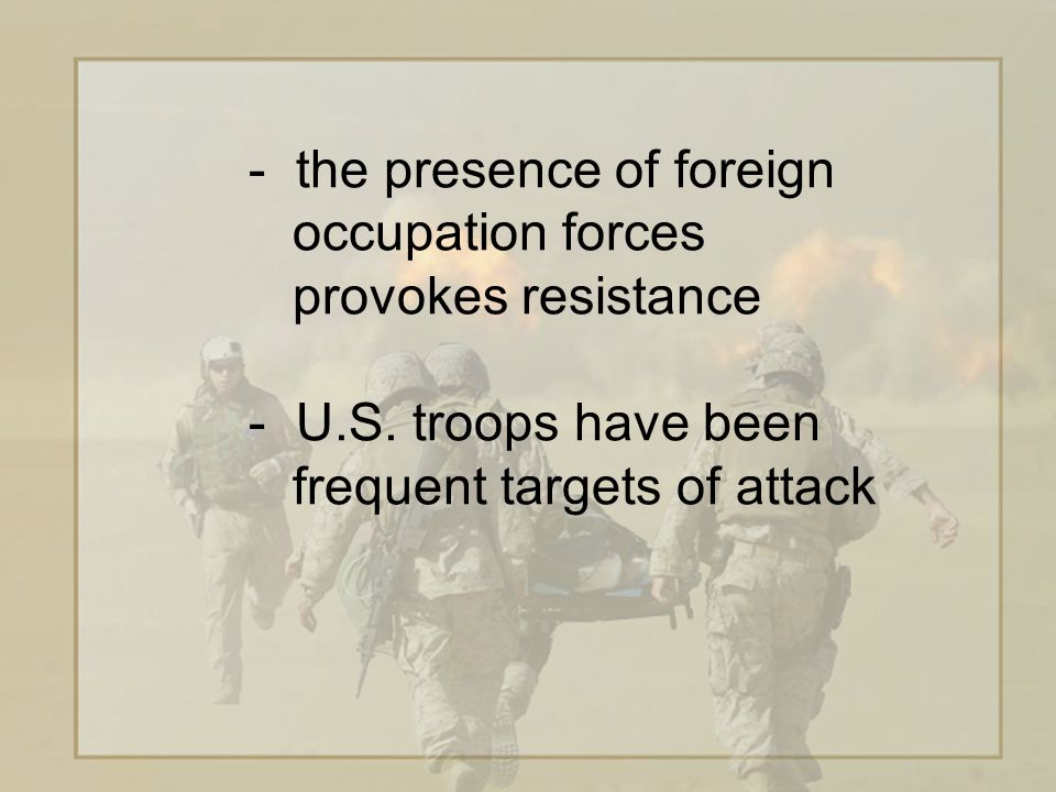 - Arab troops, perhaps even an Arab command structure, to increase Iraqis' receptivity - convene international conference to build such a force and to present a timeline for U.S.