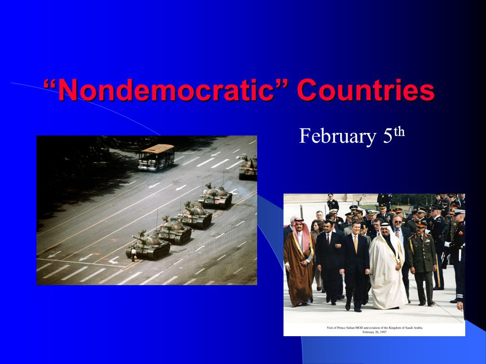 """Nondemocratic"" Countries February 5 th"