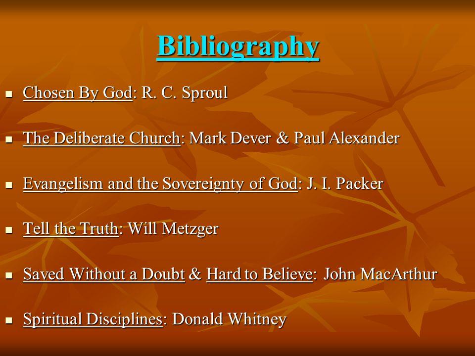 Bibliography Chosen By God: R. C.