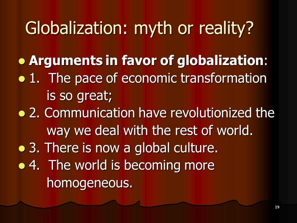 19 Globalization: myth or reality.