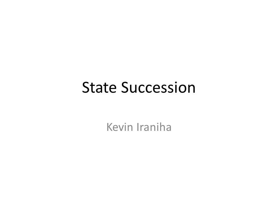 State Succession Kevin Iraniha