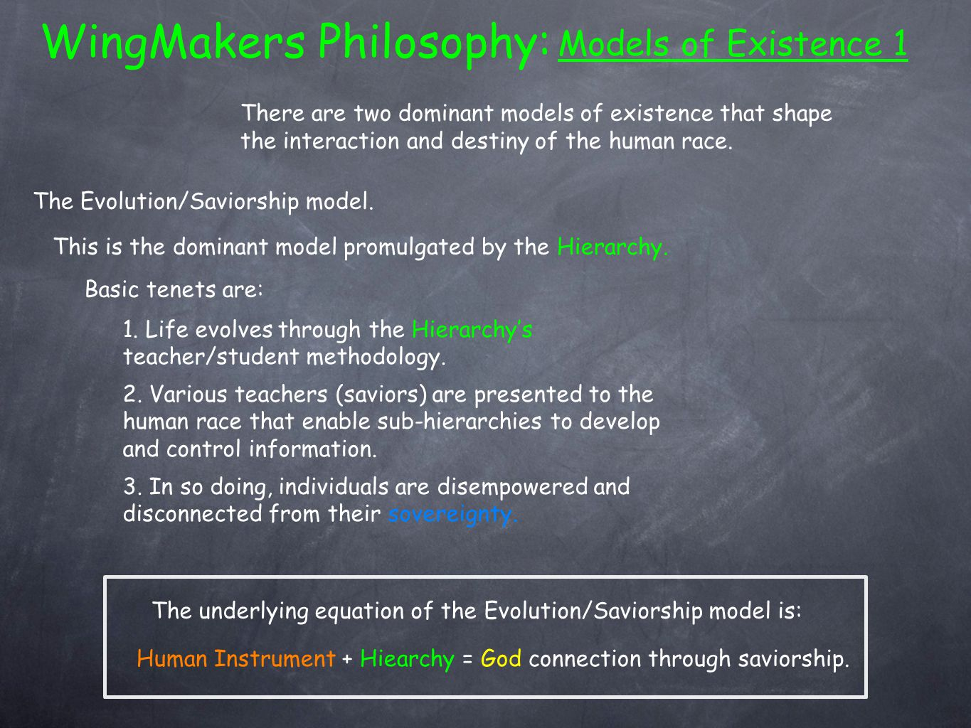 WingMakers Philosophy: Models of Existence 1 The Evolution/Saviorship model.