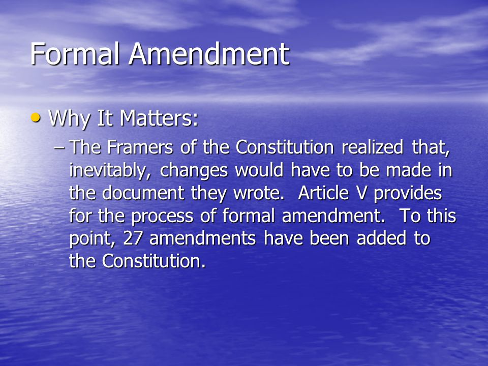 Constitutional Change by Other Means Political Dictionary: Political Dictionary: –Executive Agreement –Treaty –Electoral College –Cabinet –Senatorial Courtesy