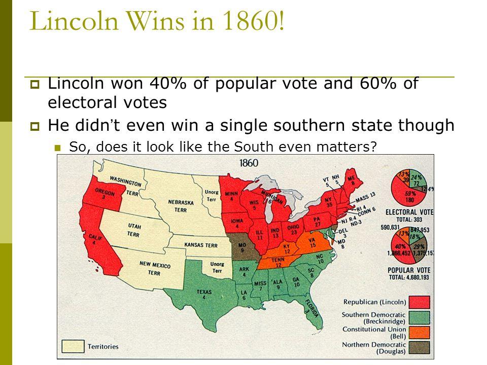 Lincoln Wins in 1860.