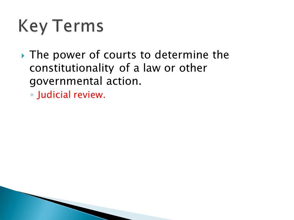 ◦ Judicial review.