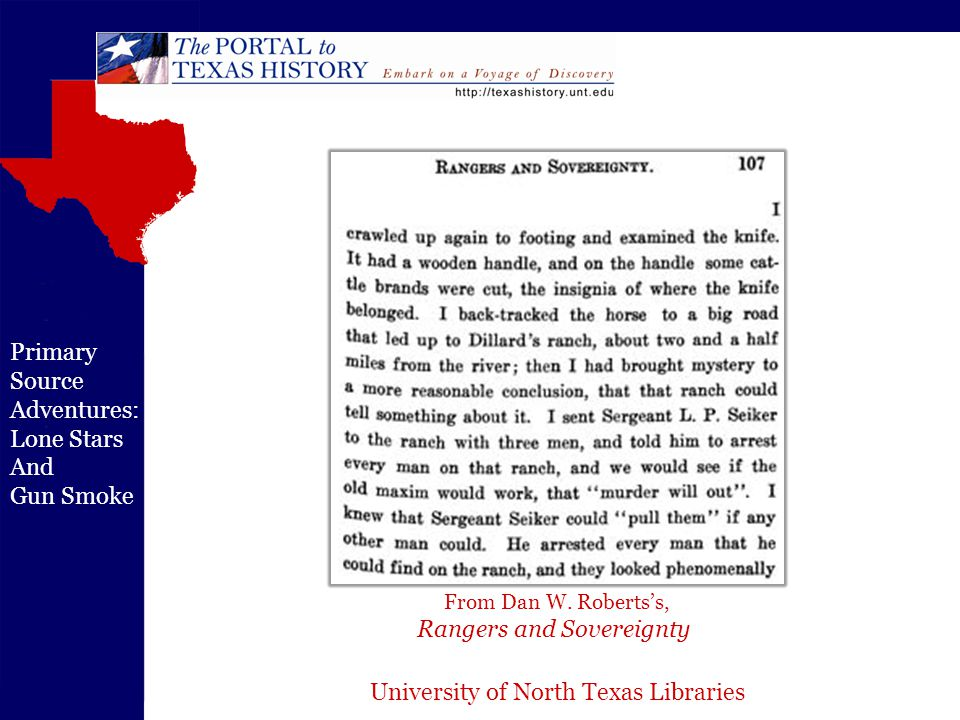 University of North Texas Libraries Primary Source Adventures: Lone Stars And Gun Smoke From Dan W.