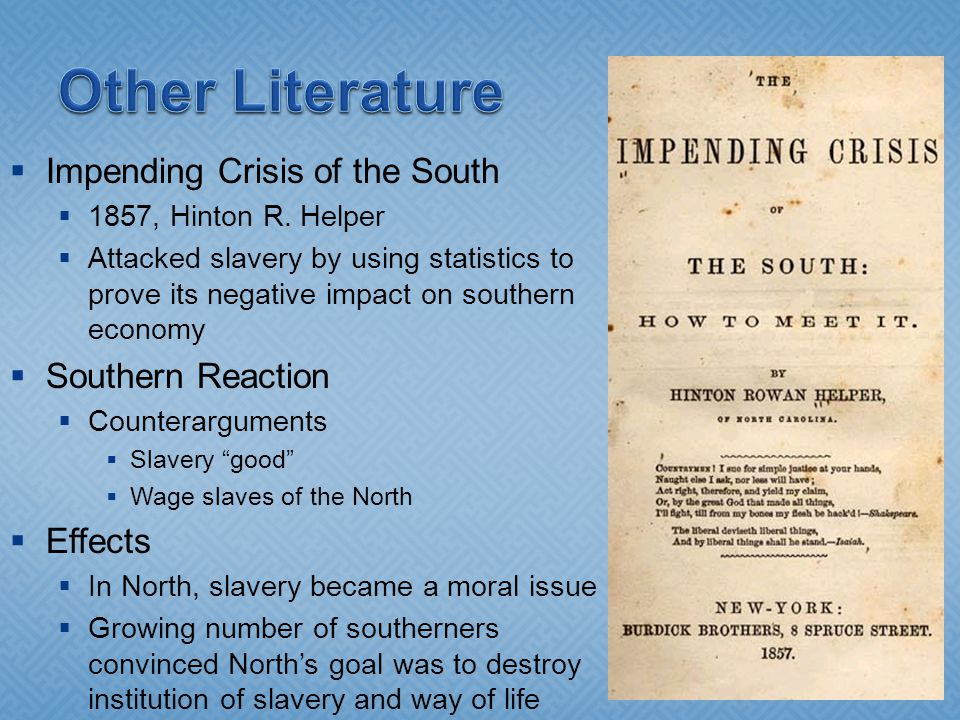  Impending Crisis of the South  1857, Hinton R.
