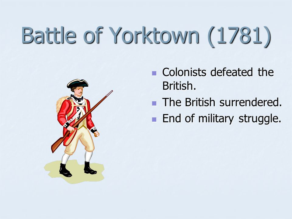 Battle of Saratoga (1777) Colonist victory over British.