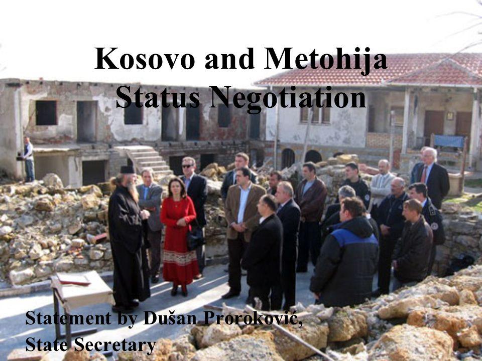 Kosovo and Metohija Status Negotiation Statement by Dušan Proroković, State Secretary