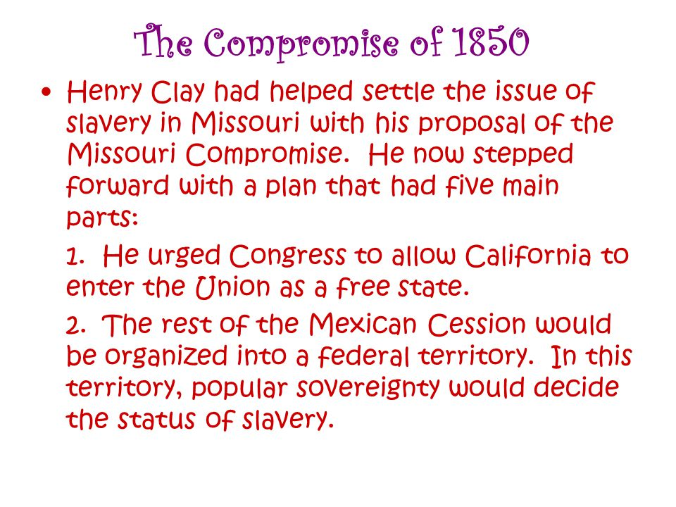 3.He called on Texas to give up its claim to all land east of the upper Rio Grande.