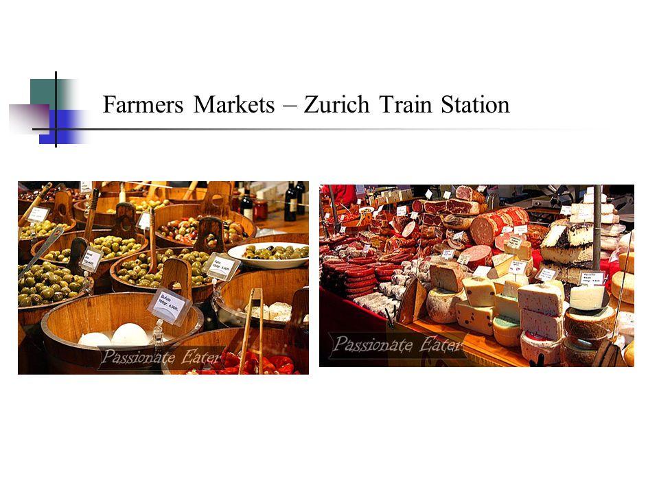 Farmers Markets – Zurich Train Station