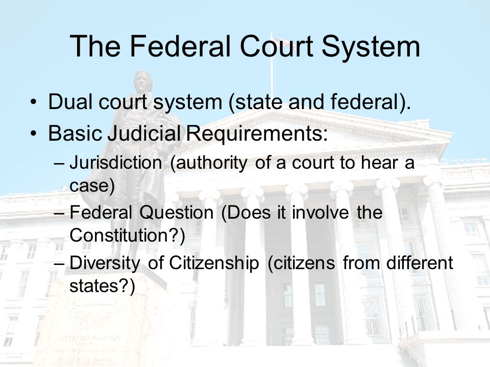 District Courts94 districts; each has at least one court The trial courts of the federal system Handles civil and criminal cases.