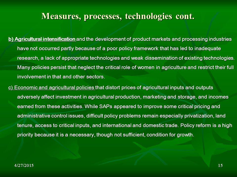 4/27/201515 Measures, processes, technologies cont.