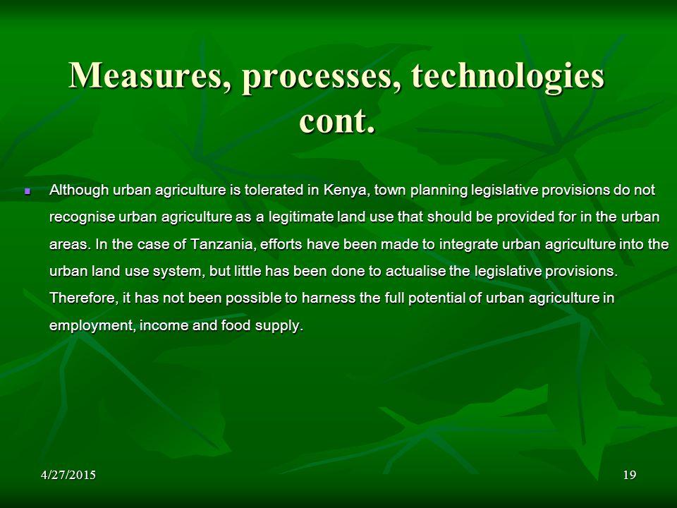 4/27/201519 Measures, processes, technologies cont.