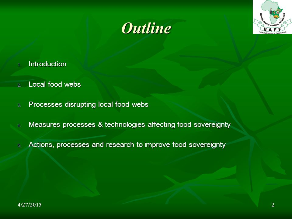 4/27/20152 Outline 1. Introduction 2. Local food webs 3. Processes disrupting local food webs 4. Measures processes & technologies affecting food sove