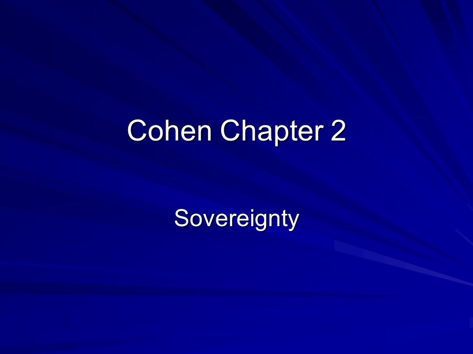 Cohen Chapter 2 Sovereignty