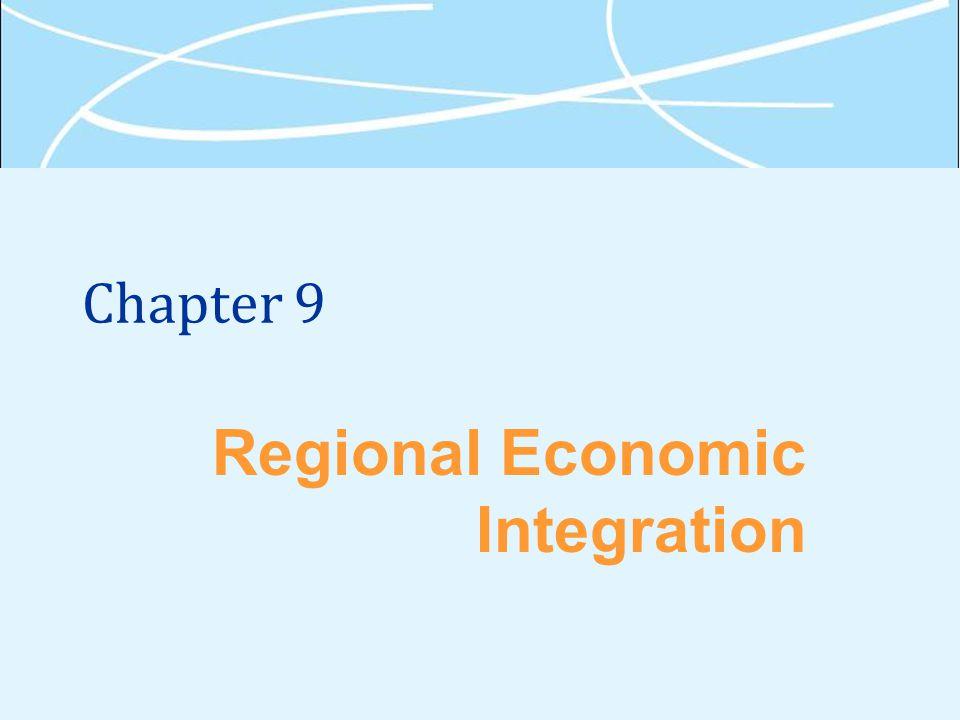 Chapter 9 Regional Economic Integration
