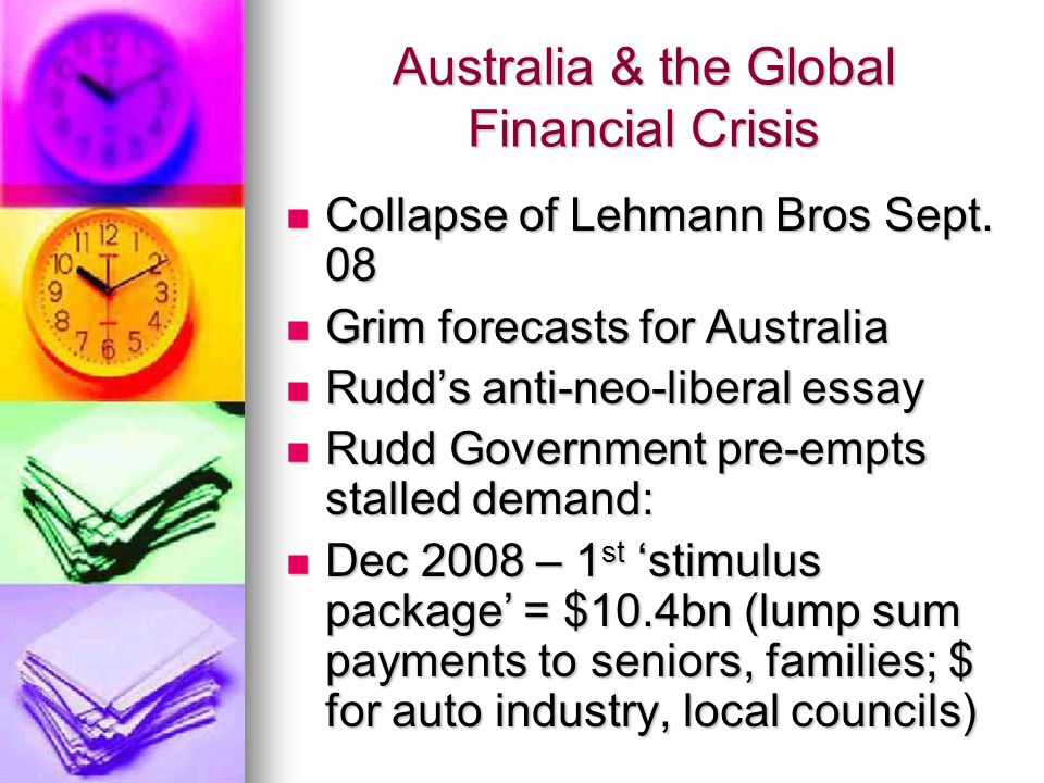 Australia & the Global Financial Crisis Collapse of Lehmann Bros Sept.