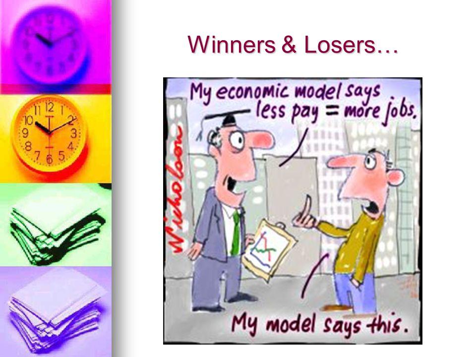 Winners & Losers…