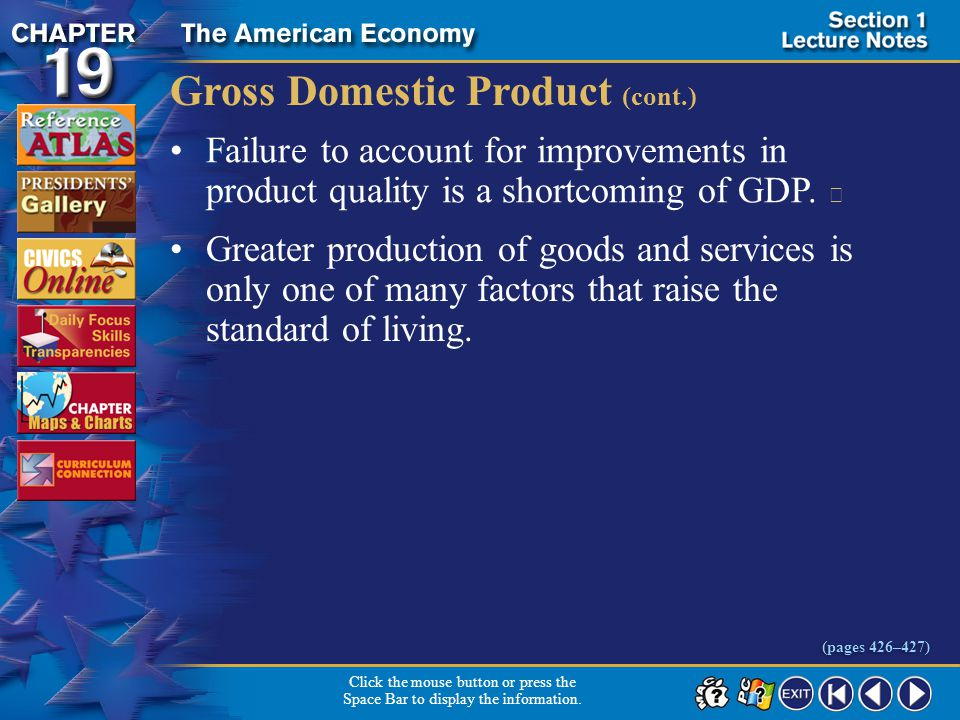 Section 1-14 Gross Domestic Product (cont.) Failure to account for improvements in product quality is a shortcoming of GDP.