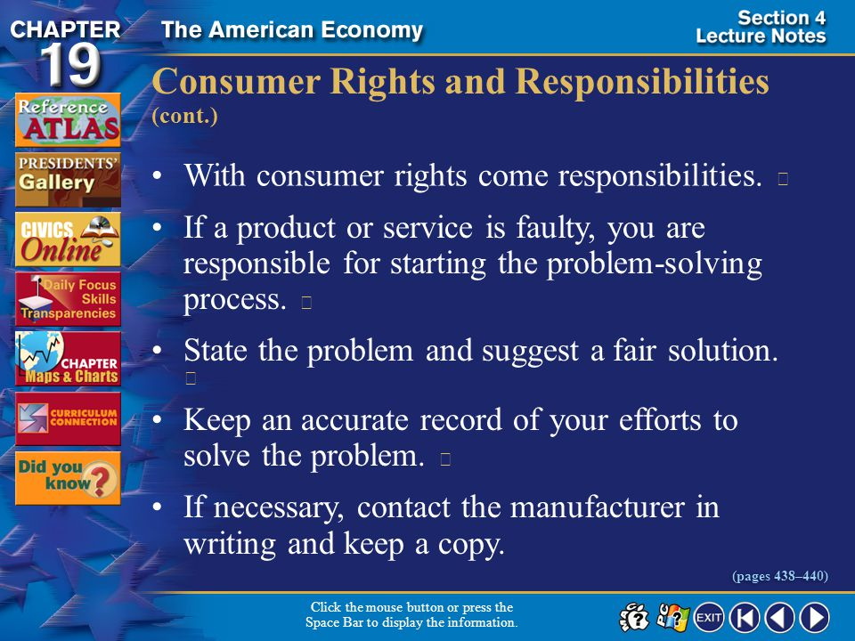 Section 4-8 Consumer Rights and Responsibilities (cont.) With consumer rights come responsibilities.