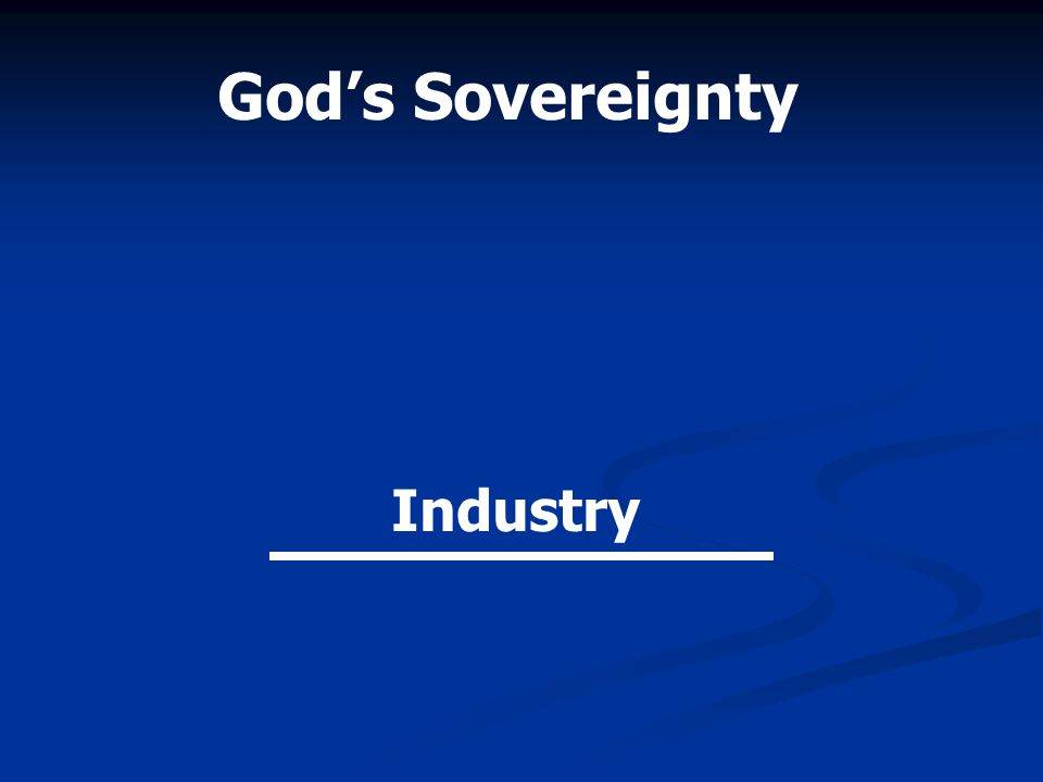 Industry God's Sovereignty