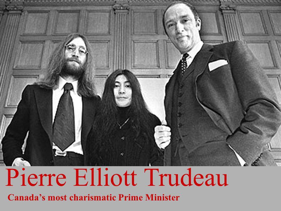 Pierre Elliott Trudeau Canada's most charismatic Prime Minister