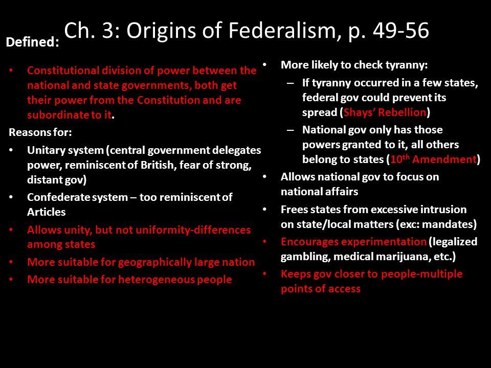 Ch. 3: Origins of Federalism, p.