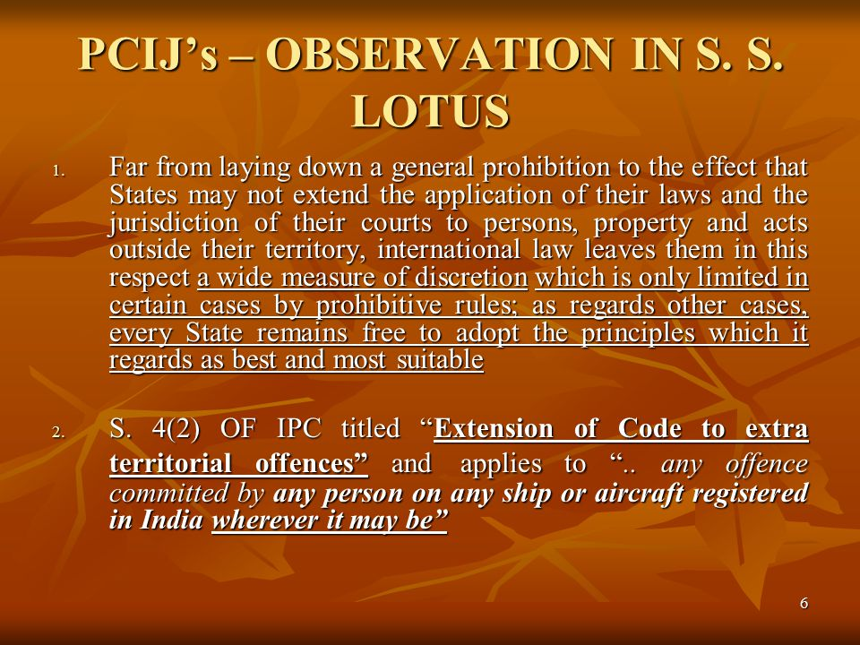 6 PCIJ's – OBSERVATION IN S. S. LOTUS 1.