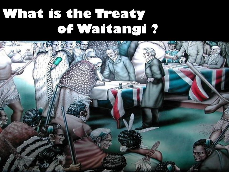 © Unitec New Zealand What is the Treaty of Waitangi