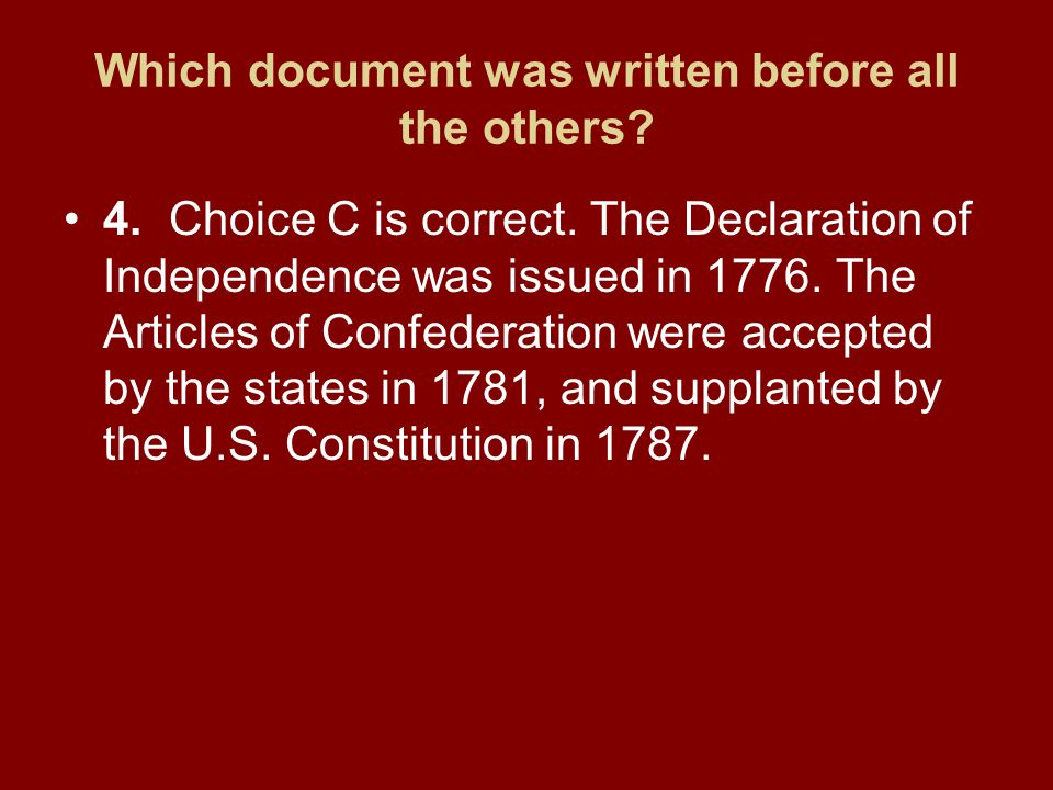 Which document was written before all the others.4.Choice C is correct.