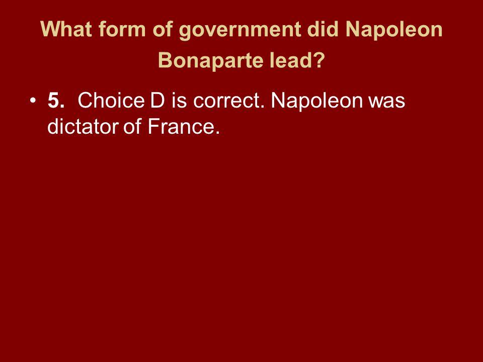 What form of government did Napoleon Bonaparte lead.