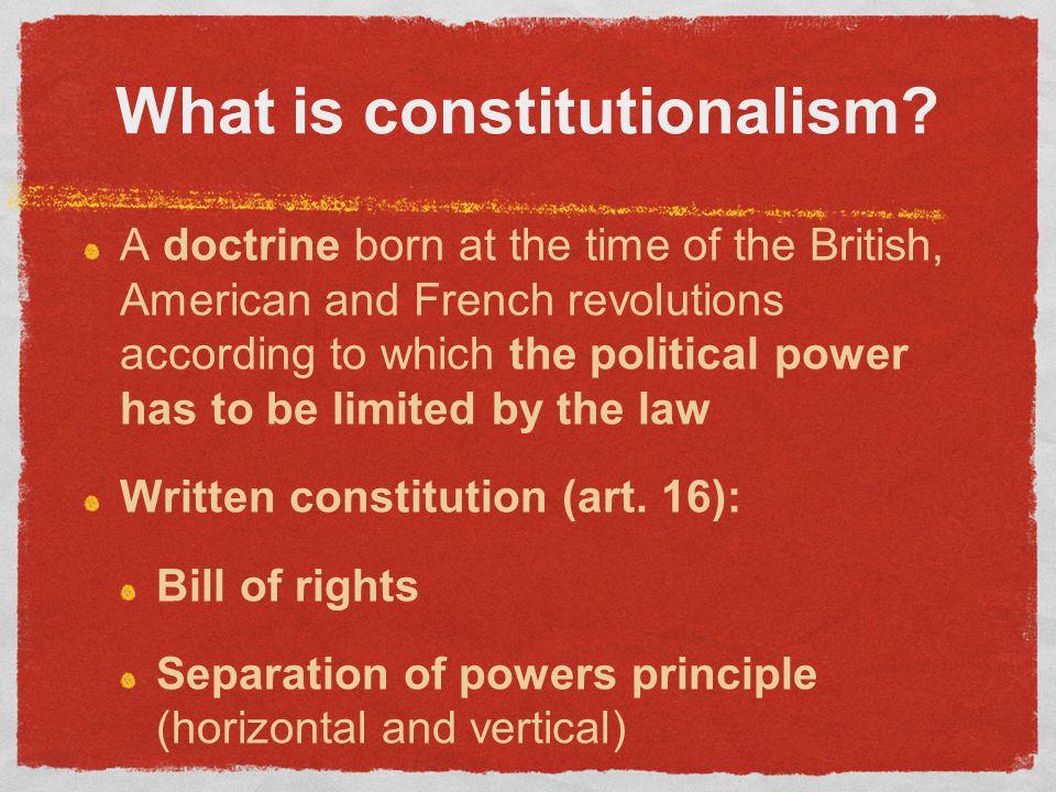 What is constitutionalism.