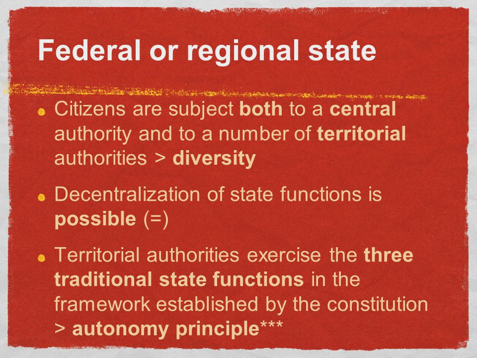 If the sovereignty is in the federation: a) For some scholars all kinds of states are unitary > the federal state is a unitary state as the centralised state and the regional one > the differences between centralised, federal and regional state are only quantitative (more or less autonomy), but not qualitative b) For other scholars federal and regional states are decentralised states different from the centralised one (slights 8 e 9) *** > there is a qualitative difference between states that decide to decentralize the power and the states that decide to do not