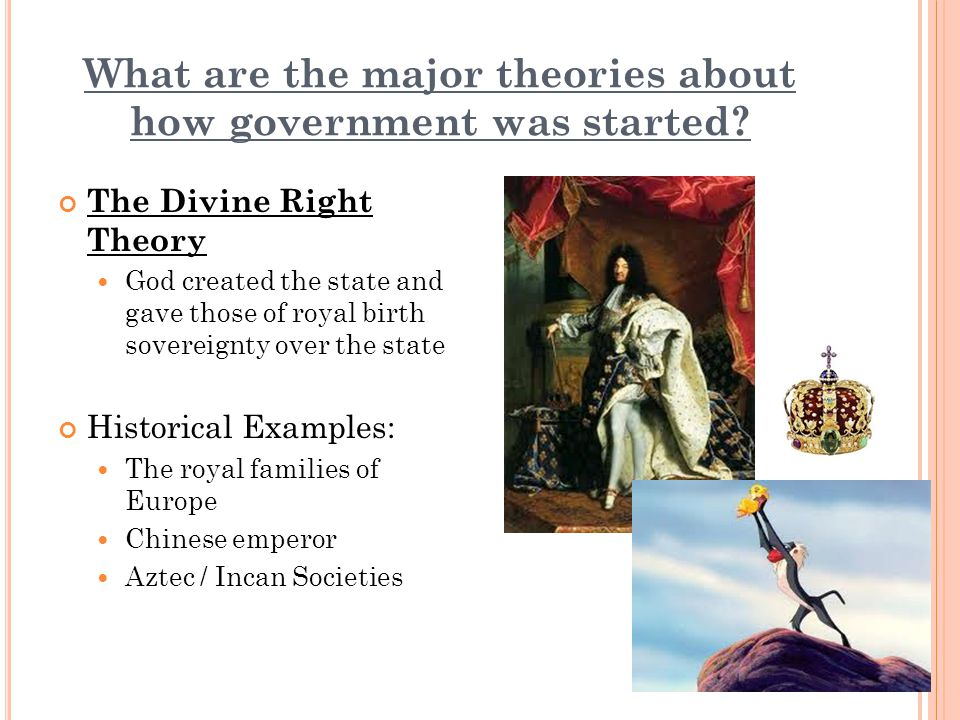 What are the major theories about how government was started.